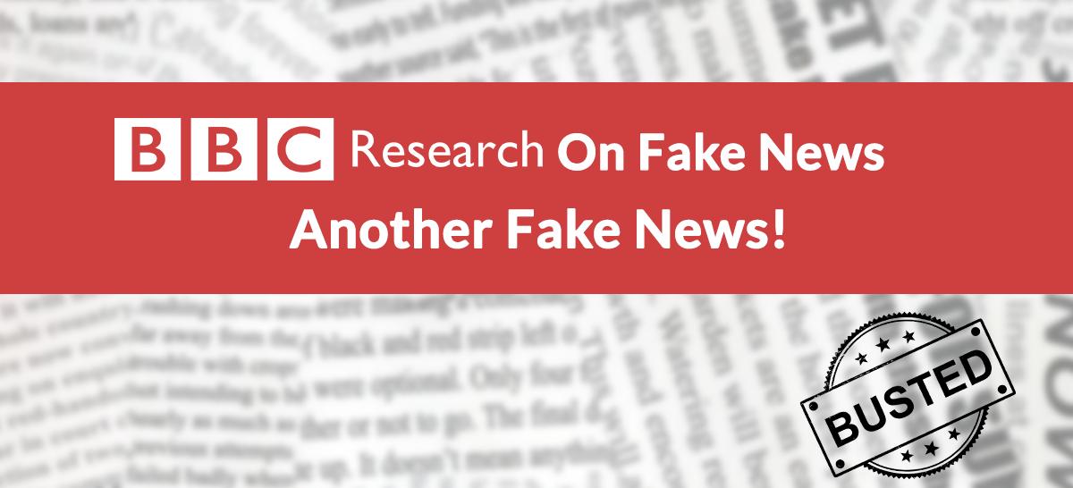 "BBC Hypocritically Stage ""Fake News"" Spotting TV Show, Despite Being A Major Culprit / Source Of ""Fake News"" Propaganda"